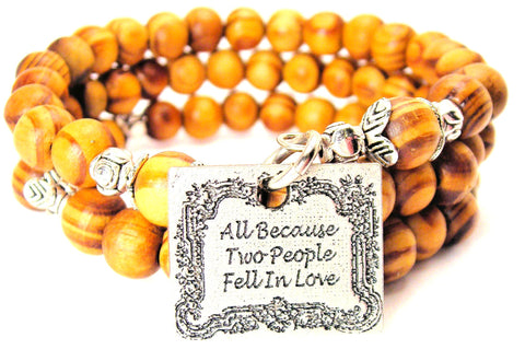 All Because Two People Fell In Love Natural Wood Wrap Bracelet