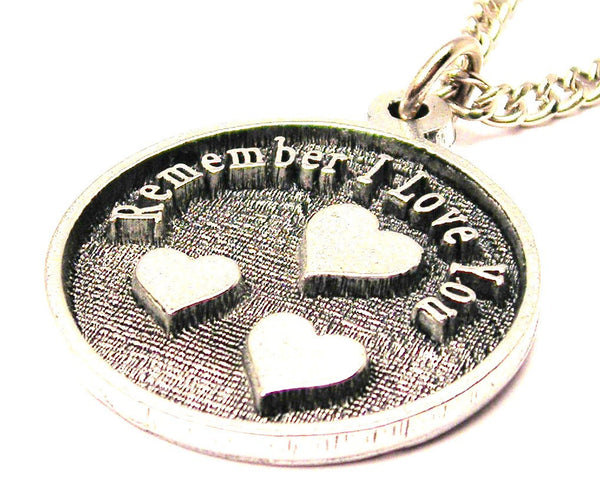 Remember I Love You With Hearts Circle Single Charm Necklace