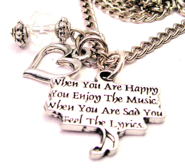 When You Are Happy You Enjoy The Style_Music When You Are Sad You Feel The Lyrics Necklace with Small Heart