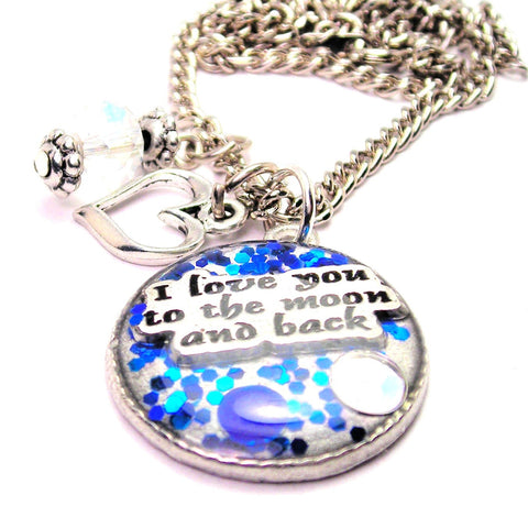 Glitter Resin I Style_Love You To The Moon And Back Necklace with Small Heart