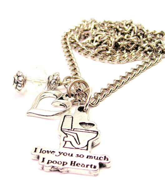 I Love You So Much I Poop Hearts Necklace with Small Heart
