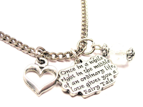 Once In A While Right In The Middle Of An Ordinary Life Style_Love Gives You A Fairy Tale Necklace with Small Heart
