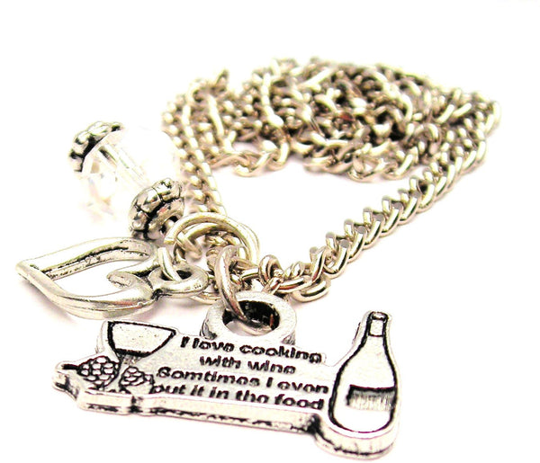 I Style_Love Cooking With Wine Sometimes I Even Put It In The Food Necklace with Small Heart