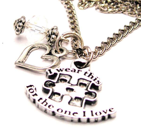 I Wear This Puzzle Piece For The One I Love Necklace with Small Heart
