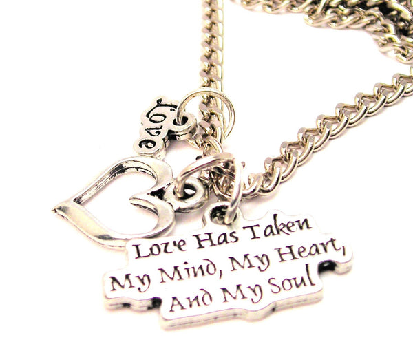 Love Has Taken My Mind My Heart And My Soul Little Love Necklace