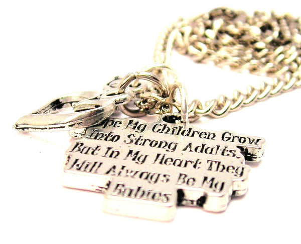 I Hope My Children Grow Into Strong Adults But In My Heart They Will Always Be My Babies Little Love Necklace