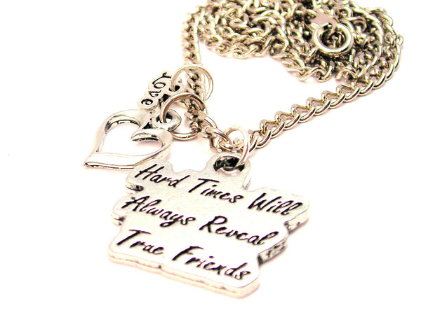 Little Style_Love Hard Times Will Always Reveal True Friends Necklace with Small Heart
