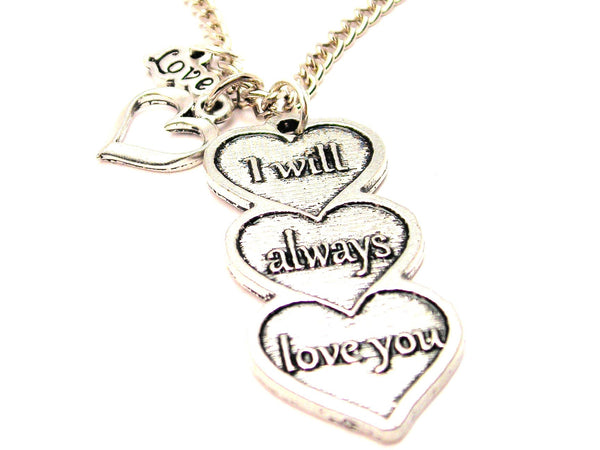 I Will Always Love You Triple Hearts Little Love Necklace