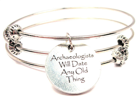 Archaeologists Will Date Any Old Thing Triple Style Expandable Bangle Bracelet