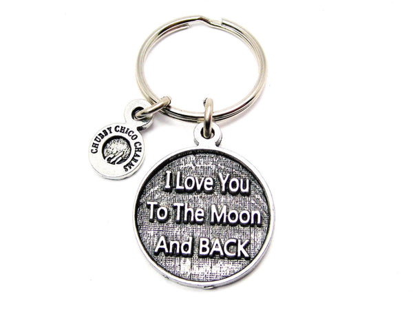 I Love You To The Moon And Back Catalog Keychain