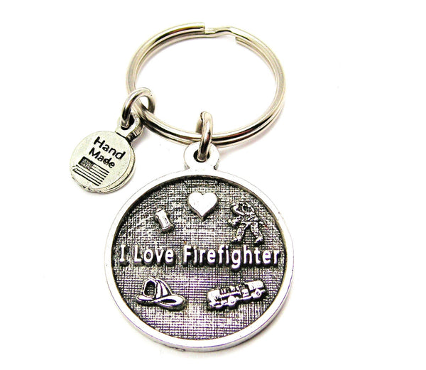 I Love My Firefighter Key Chain
