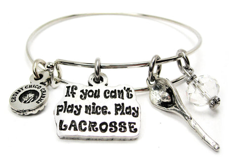 If You Can't Play Nice Play Lacrosse Catalog Single Stacker