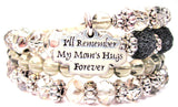 Bangle  I'll Remember My Moms Hugs Forever Multi Wrap Bracelet