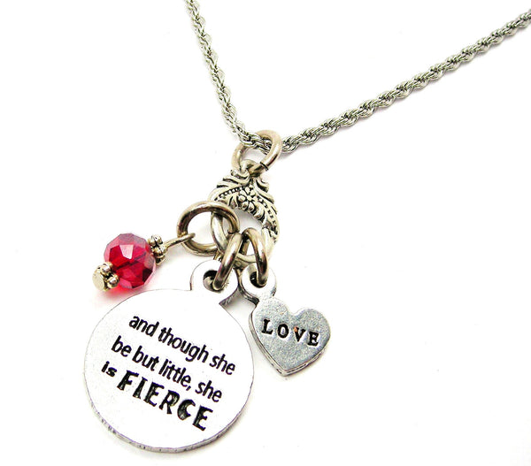 Though She Be But Little She Is Fierce Catalog Necklace  - Red