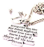 Every Girl Has Her Best Friend, Boyfriend, And True Style_Love. You're Lucky If They're All The Same Person Necklace with Small Heart