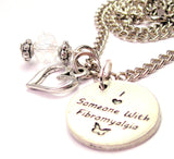 I Love Someone With Fibromyalgia Necklace with Small Heart