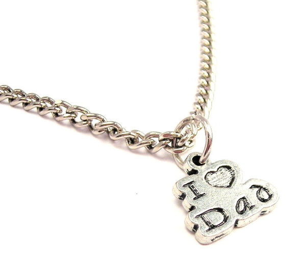 I Love Dad Single Charm Necklace