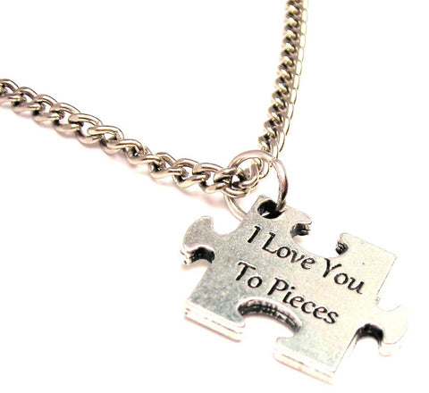 I Love You To Pieces Single Charm Necklace