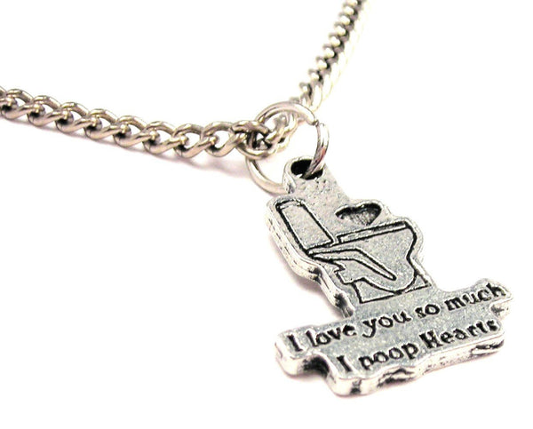 I Love You So Much I Poop Hearts Single Charm Necklace