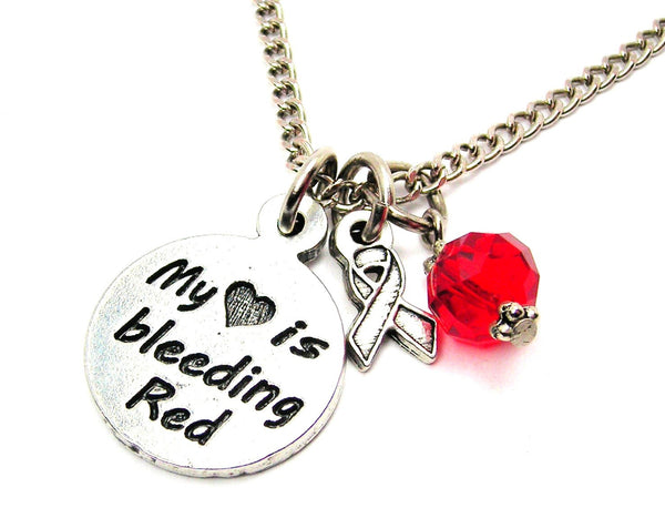 my heart is bleeding red with awarenes Ribbon Necklace