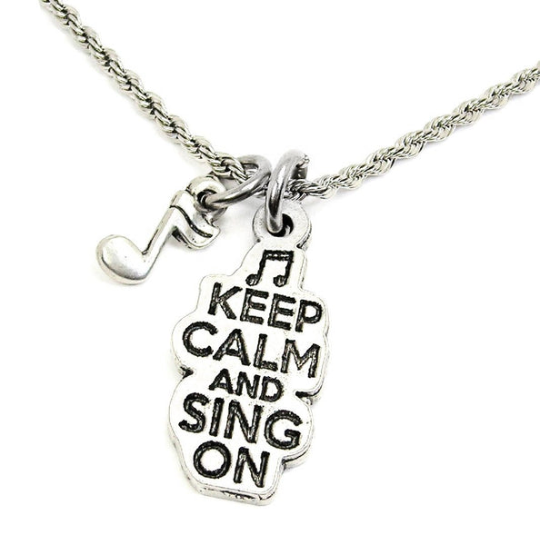 KEEP CALM AND SING ON CATALOG NECKLACE