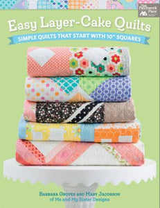 Easy Layer Cake Quilts