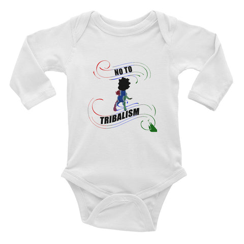 "Infant Say No To Tribalism "" LS One-Piece"""