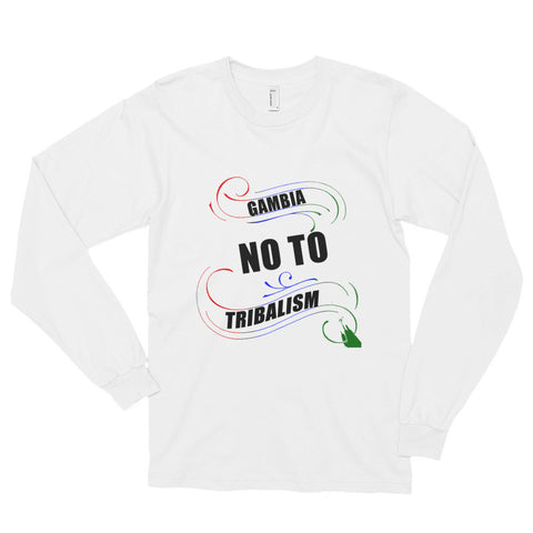 "No To Tribalism ""Men's L.S T-Shirt"""