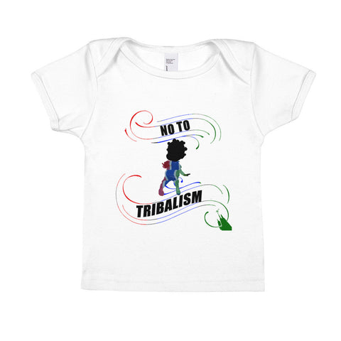 "Infant No To Tribalism ""S.S Tee"""