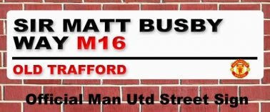 ManUnited 'Sir Matt Busby Way' Street Sign