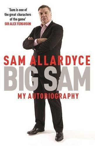 Big Sam: My Autobiography