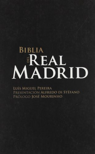 BIBLIA DEL REAL MADRID, LA