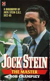 Jock Stein: The Master (Coronet Books) by Robert A. Crampsey (1987-08-01)