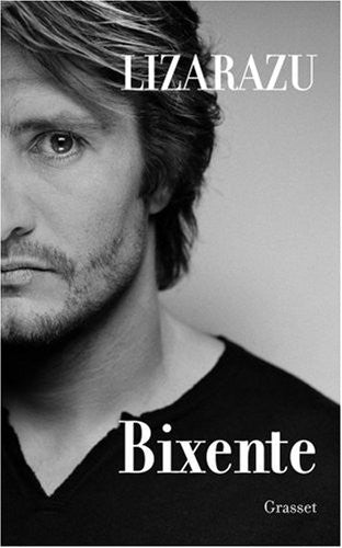 Bixente (French Edition)