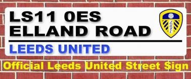 Leeds United Elland Road Street Sign