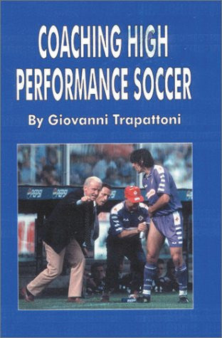 Coaching High Performance Soccer
