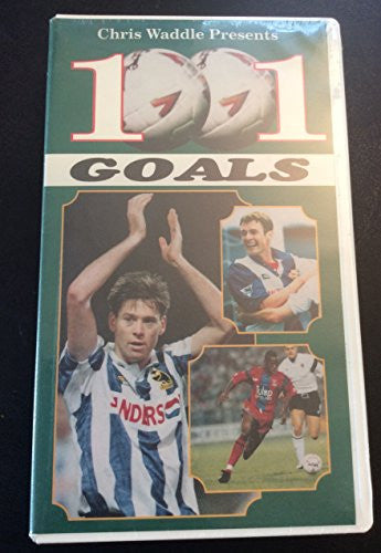 Chris Waddle Presents 1001 (Soccer) Goals