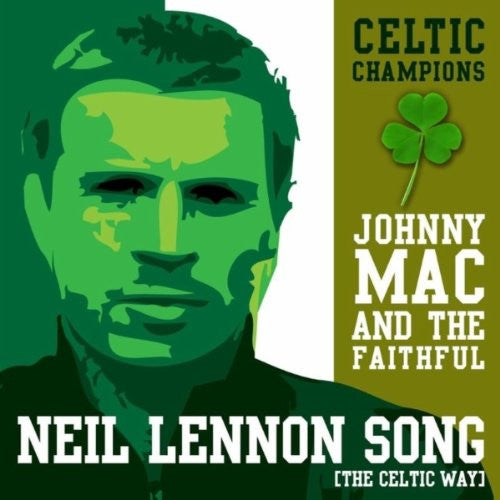 Neil Lennon Song (The Celtic Way)