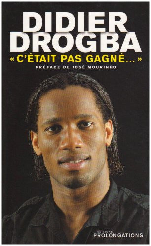 Didier Drogba (French Edition)