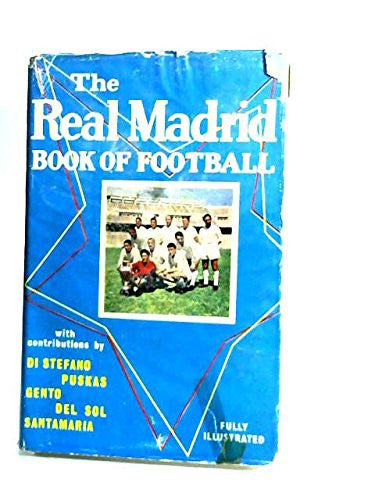 The Real Madrid Book of Football