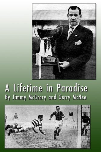 A Lifetime in Paradise:  The Jimmy McGrory Story