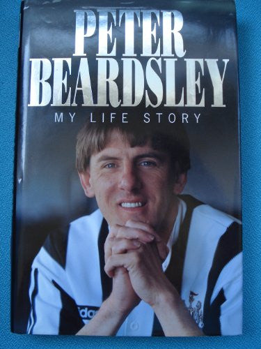 Peter Beardsley: My Life Story