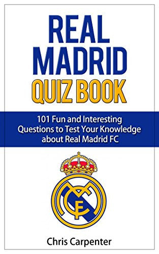 Real Madrid Quiz Book: 2016/17 Edition