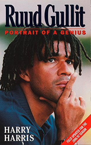 Ruud Gullit: Portrait of a Genius