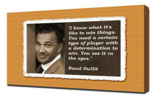 Ruud Gullit Quotes - Canvas Art Print