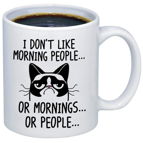 Funny Grumpy Cat Mug- 11oz Ceramic Internet Meme Cup - Great Unique Gift Idea For Parents, Siblings, Friends, Him or Her