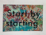 Start By Starting (small)