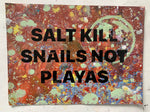 Salt Kills Snails