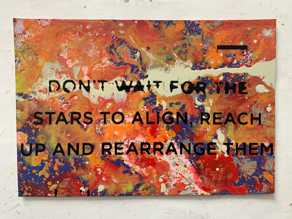 Don't Wait for the Stars Align