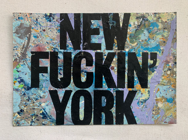 New F**kin York - NYC
